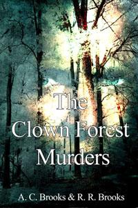 The Clown Forest Murders Book